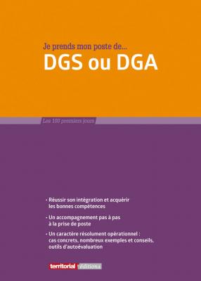 Je prends mon poste de DGS ou DGA