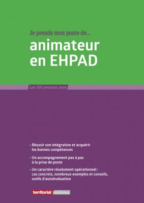 Je prends mon poste d'animateur en EHPAD