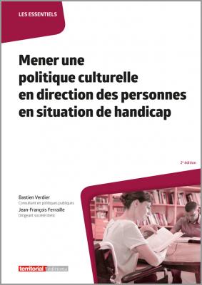 Mener une politique culturelle en direction des personnes en situation de handicap