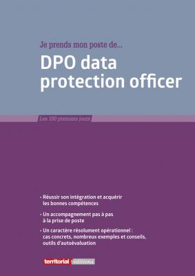 Je prends mon poste de DPO data protection officer