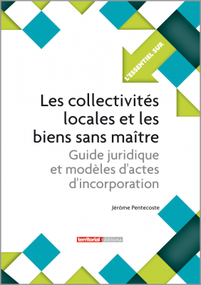 Les collectivités locales et les biens sans maître