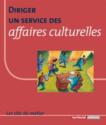 Diriger un service des affaires culturelles