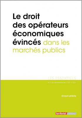 Le droit des opérateurs économiques évincés dans les marchés publics
