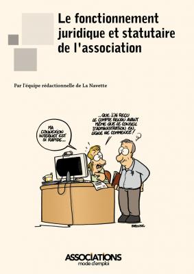 Le fonctionnement juridique et statutaire de l'association