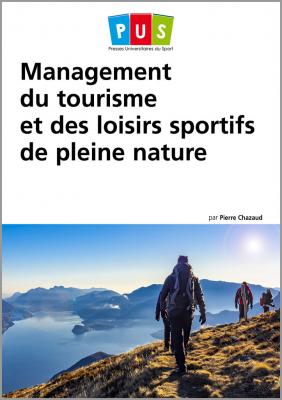 Management du tourisme et des loisirs sportifs de pleine nature