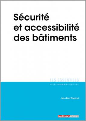Sécurité et accessibilité des bâtiments