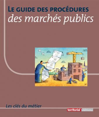 Le guide des procédures des marchés publics