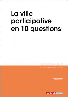 Construire une ville participative en 10 questions