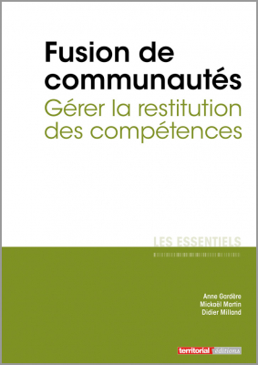 Fusion de communautés - Gérer la restitution des compétences
