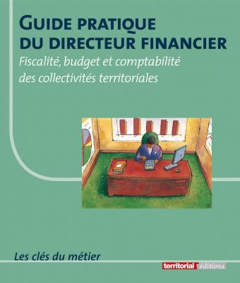 Guide pratique du directeur financier