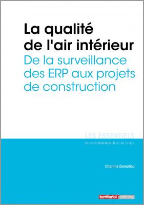 La qualité de l'air intérieur - De la surveillance des ERP aux projets de construction