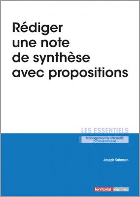 Rédiger une note de synthèse avec propositions