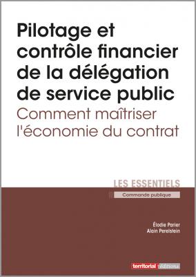 Pilotage et contrôle financier de la délégation de service public