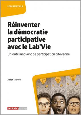 Réinventer la démocratie participative avec le Lab'Vie