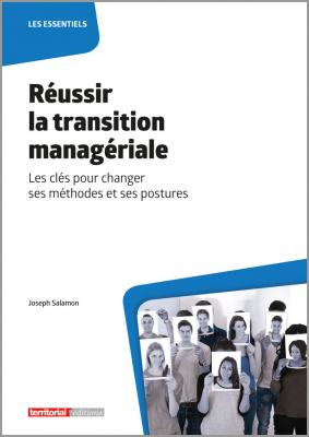 Réussir la transition managériale