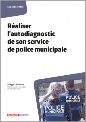 Réaliser l'autodiagnostic de son service de police municipale