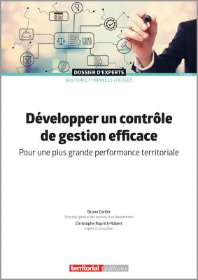 Développer un contrôle de gestion efficace  - Pour une plus grande performance territoriale