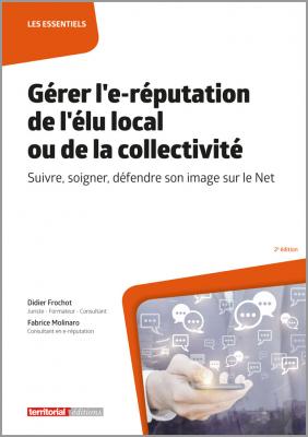 Gérer l'e-réputation de l'élu local ou de la collectivité