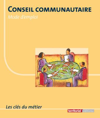 Conseil communautaire, mode d'emploi