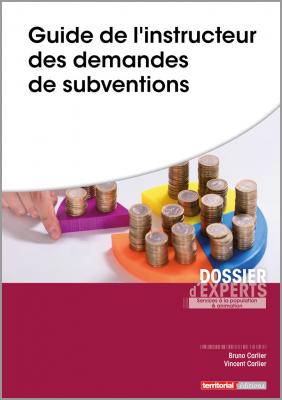 Guide de l'instructeur des demandes de subventions