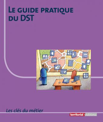 Le guide pratique du DST