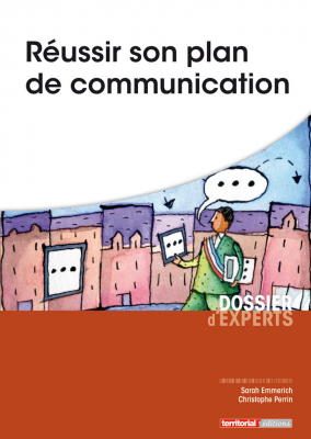 Réussir son plan de communication