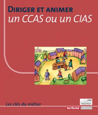 Diriger et animer un CCAS ou un CIAS