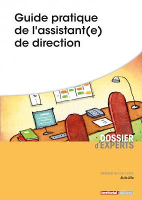 Guide pratique de l'assistant(e) de direction