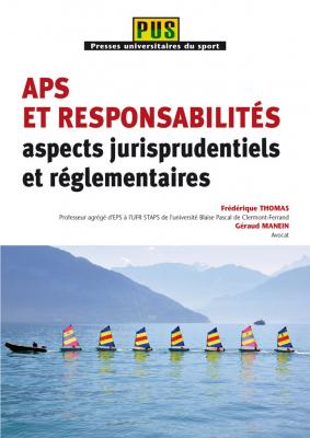 APS et responsabilités : aspects jurisprudentiels et réglementaires