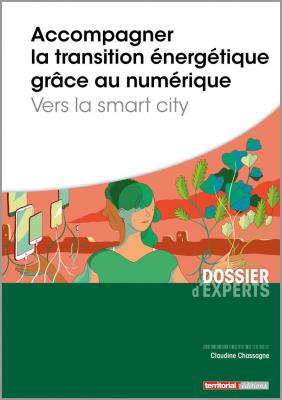 Accompagner la transition énergétique grâce au numérique - Vers la smart city