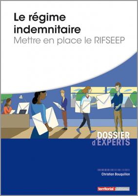 Le régime indemnitaire - Mettre en place le RIFSEEP