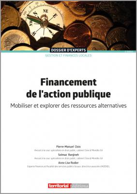 Financement de l'action publique - Mobiliser et explorer des ressources alternatives