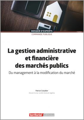 La gestion administrative et financière des marchés publics
