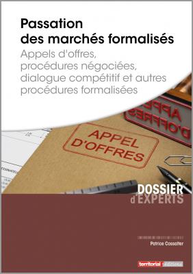 Passation des marchés formalisés - Appels d'offres, procédures négociées, dialogue compétitif et autres procédures formalisées