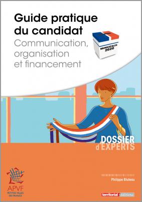 Guide pratique du candidat - Communication, organisation et financement