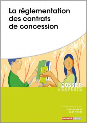 La réglementation des contrats de concessions