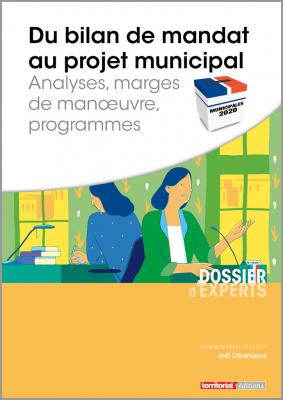 Du bilan de mandat au projet municipal - Analyses, marges de manoeuvre, programmes