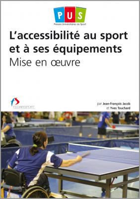 L'accessibilité au sport et à ses équipements – Mise en œuvre