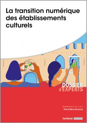 La transition numérique des établissements culturels