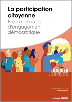 La participation citoyenne - Enjeux et outils d'engagement démocratique