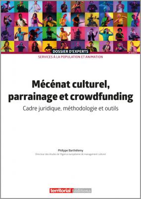Mécénat culturel, parrainage et crowfunding