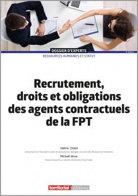 Recrutement, droits et obligations des agents contractuels de la FPT