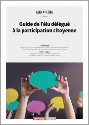 Guide de l'élu délégué à la participation citoyenne