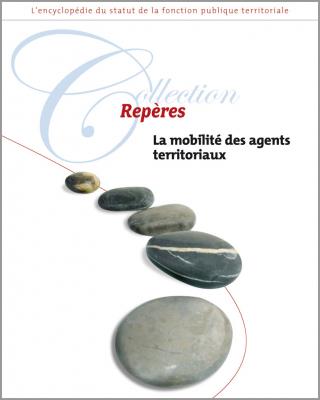 La mobilité des agents territoriaux